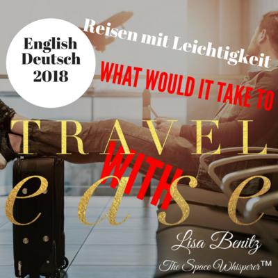 SSS 2018 ~ Reisen mit Leichtigkeit / Travel with Ease ~ English & Deutsch