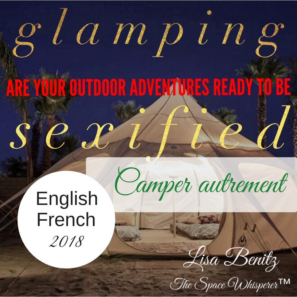 SSS 2018 ~ Camper autrement / Glamping ~ English & Français 00019