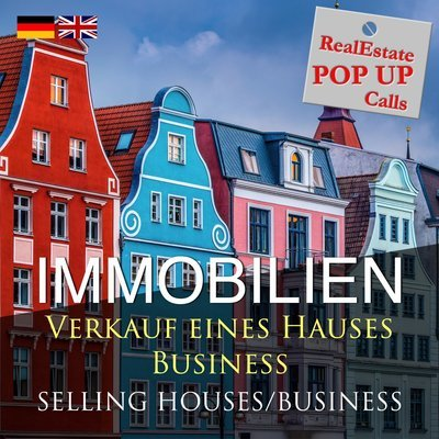 RealEstate POP UP Call - VERKAUF EINES HAUSES - SELLING HOUSES - English & Deutsch