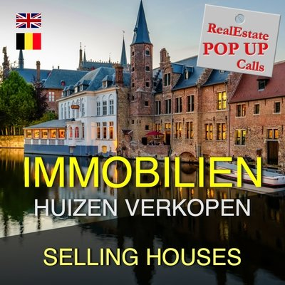 RealEstate POP UP Call - HUIZEN VERKOPEN - SELLING HOUSES - English & Nederlands