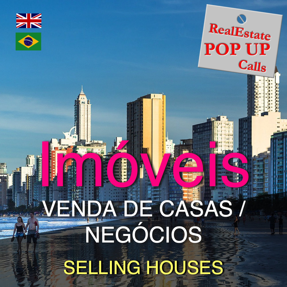 RealEstate POP UP Call - VENDA DE CASAS - SELLING HOUSES - English & Português