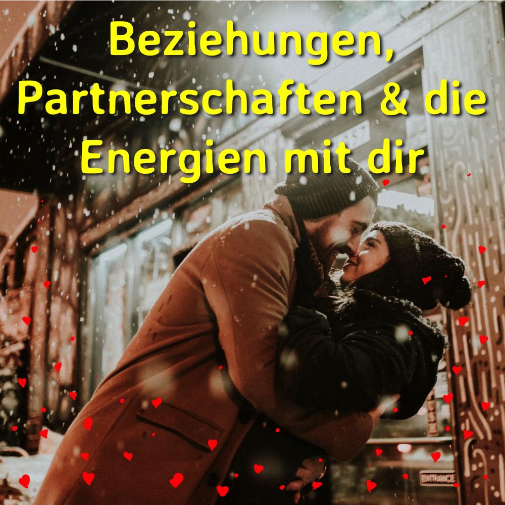 Beziehungen, Partnerschaften & die Energien mit dir 00044
