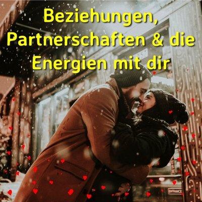 Beziehungen, Partnerschaften & die Energien mit dir