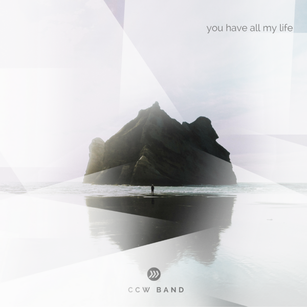 You Have All My Life | CCW Band CD 00003