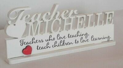 Teachers Name From white Perspex
