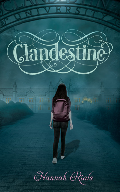 Clandestine by Hannah Rials (FREE SHIPPING) 978-1-936426-04-1