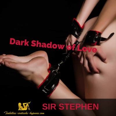 Dark Shadow of Love by Sir Stephen