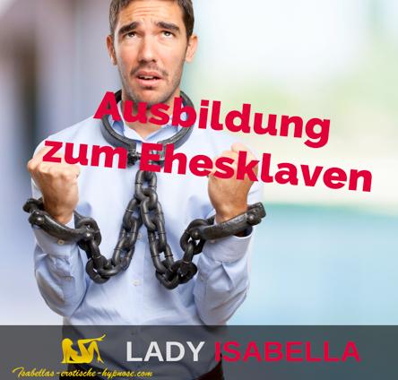 Ausbildung zum Ehesklaven
