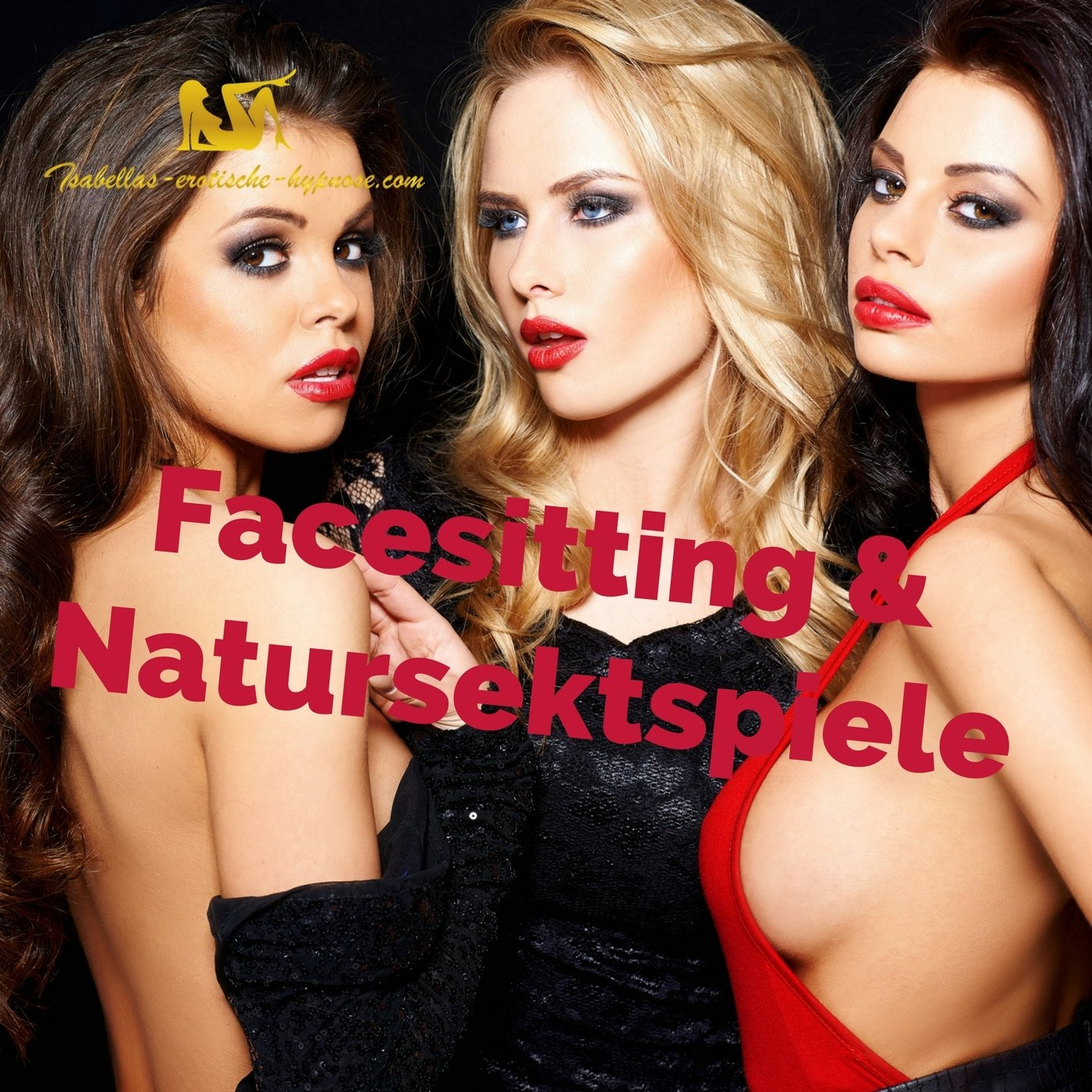 Facesitting und Natursektspiele by Lady Isabella
