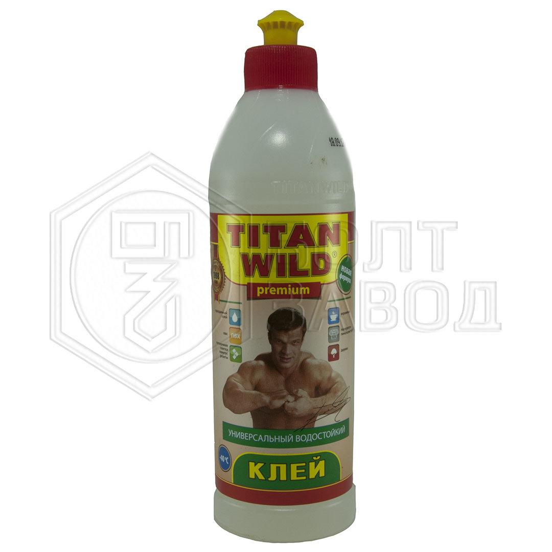 Клей универсальный TITAN WILD 0.5 л 0000137714