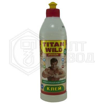 Клей универсальный TITAN WILD 0.5 л