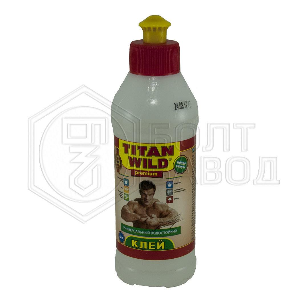 Клей универсальный TITAN WILD 0.25 л