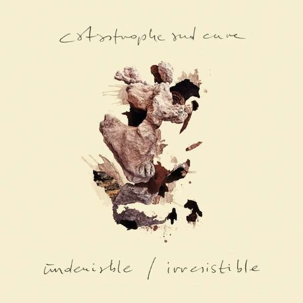 "Catastrophe & Cure: ""Undeniable / Irresistible"" (CD) SWE060CD"