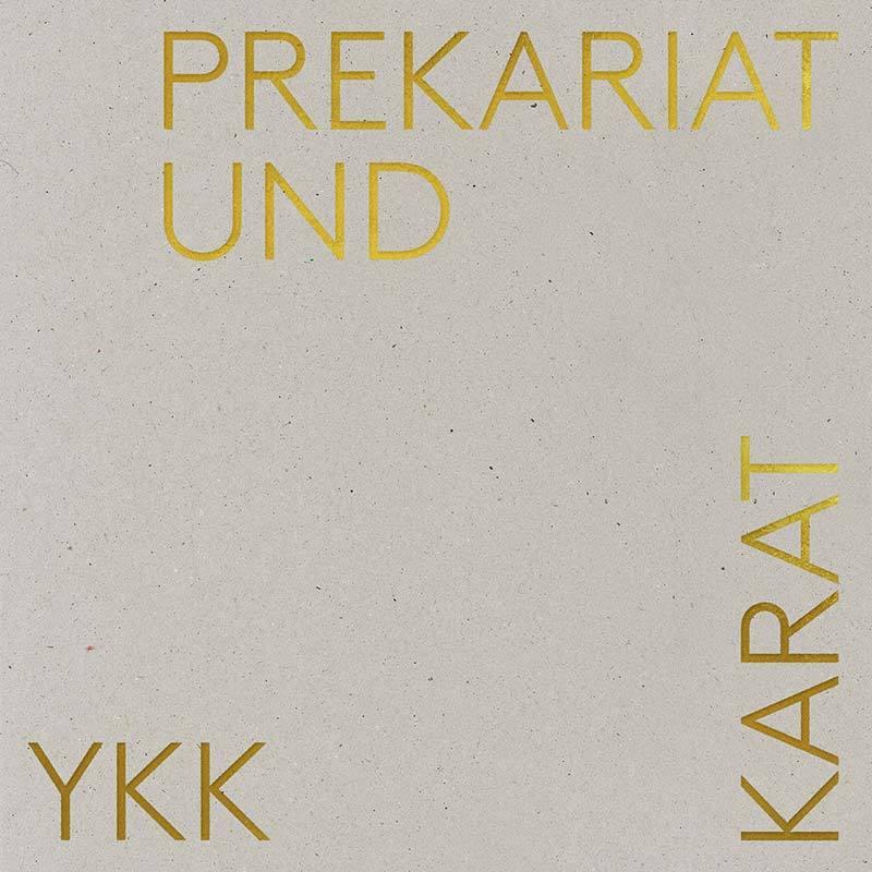 """Yasmo & die Klangkantine: """"Prekariat und Karat"""" (LP) [Vorbestellung] INK111LP"""