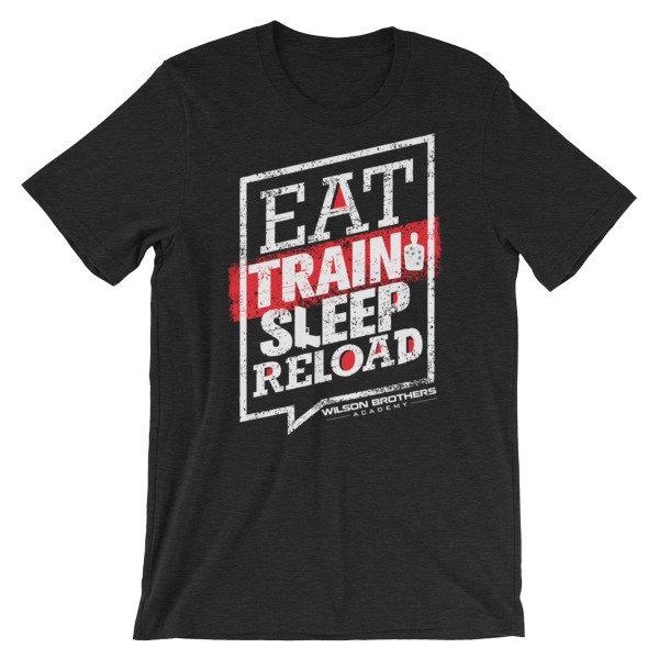 Eat.TRAIN.Sleep.Reload - Unisex T-Shirt 00056