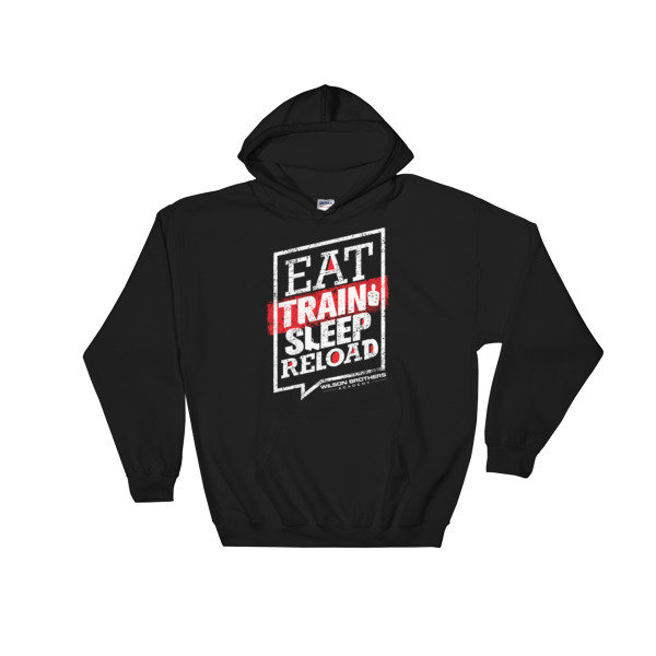 Eat.TRAIN.Sleep.Reload - HOODIE 00069