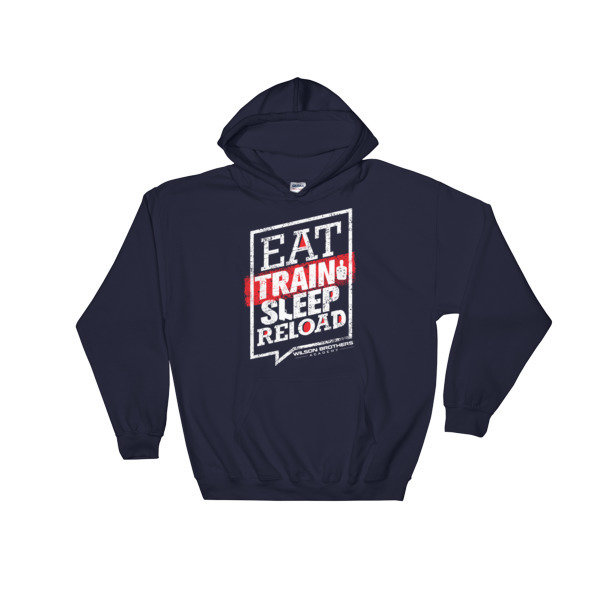 Eat.TRAIN.Sleep.Reload - HOODIE
