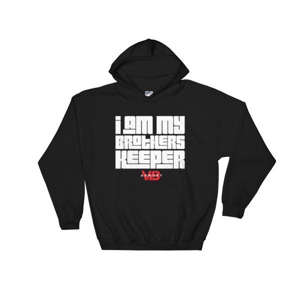 I Am My Brothers Keeper - Hoodie  00083