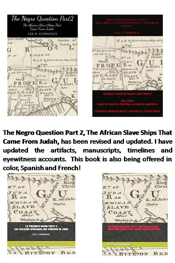 THE NEGRO QUESTION PART 2, THE AFRICAN SLAVE SHIPS THAT CAME FROM JUDAH 00014