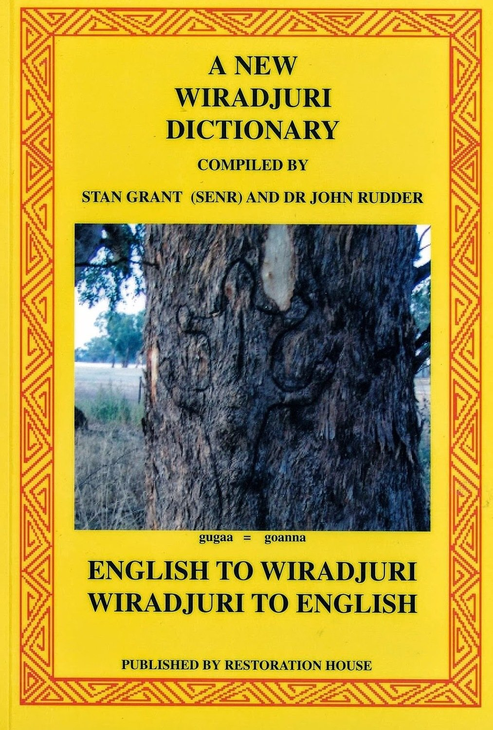 A New Wiradjuri Dictionary (2010)