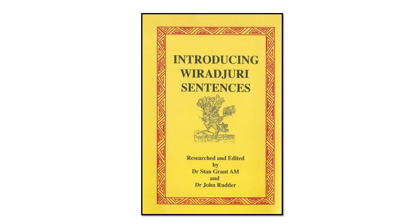 Introducing Wiradjuri Sentences