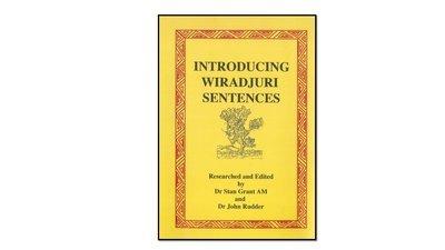 Introducing Wiradjuri Sentences