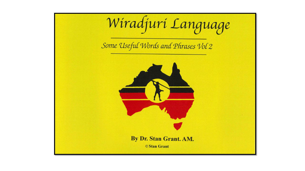 Wiradjuri Language: Useful Words and Phrases Vol.2