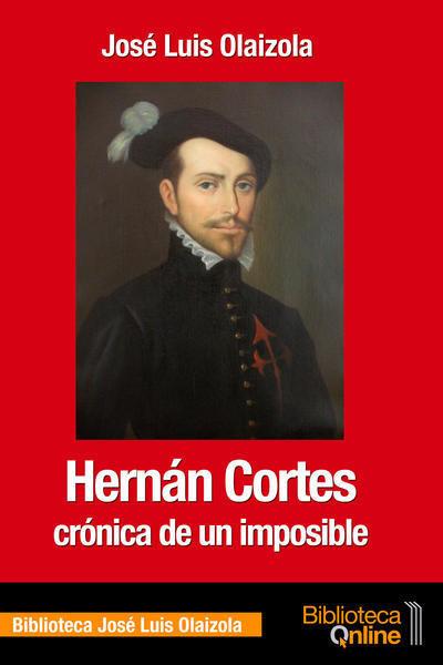 Hernán Cortés, crónica de un imposible HC-JLO