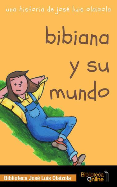 Bibiana y su mundo BM-JLO