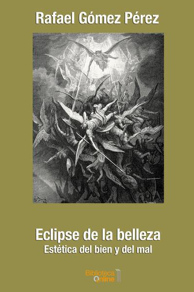 Eclipse de la belleza. Estética del bien y del mal rgp-eb