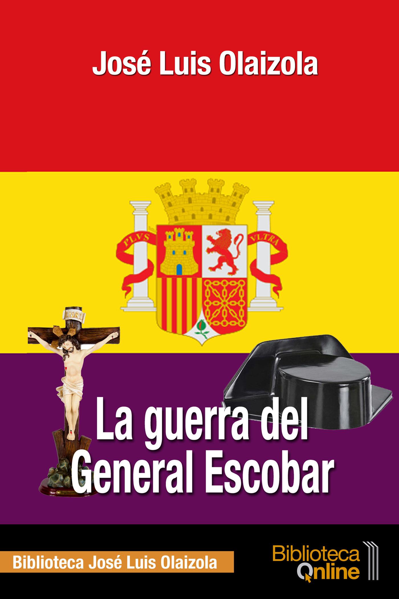 La Guerra del General Escobar LGGE-JLO