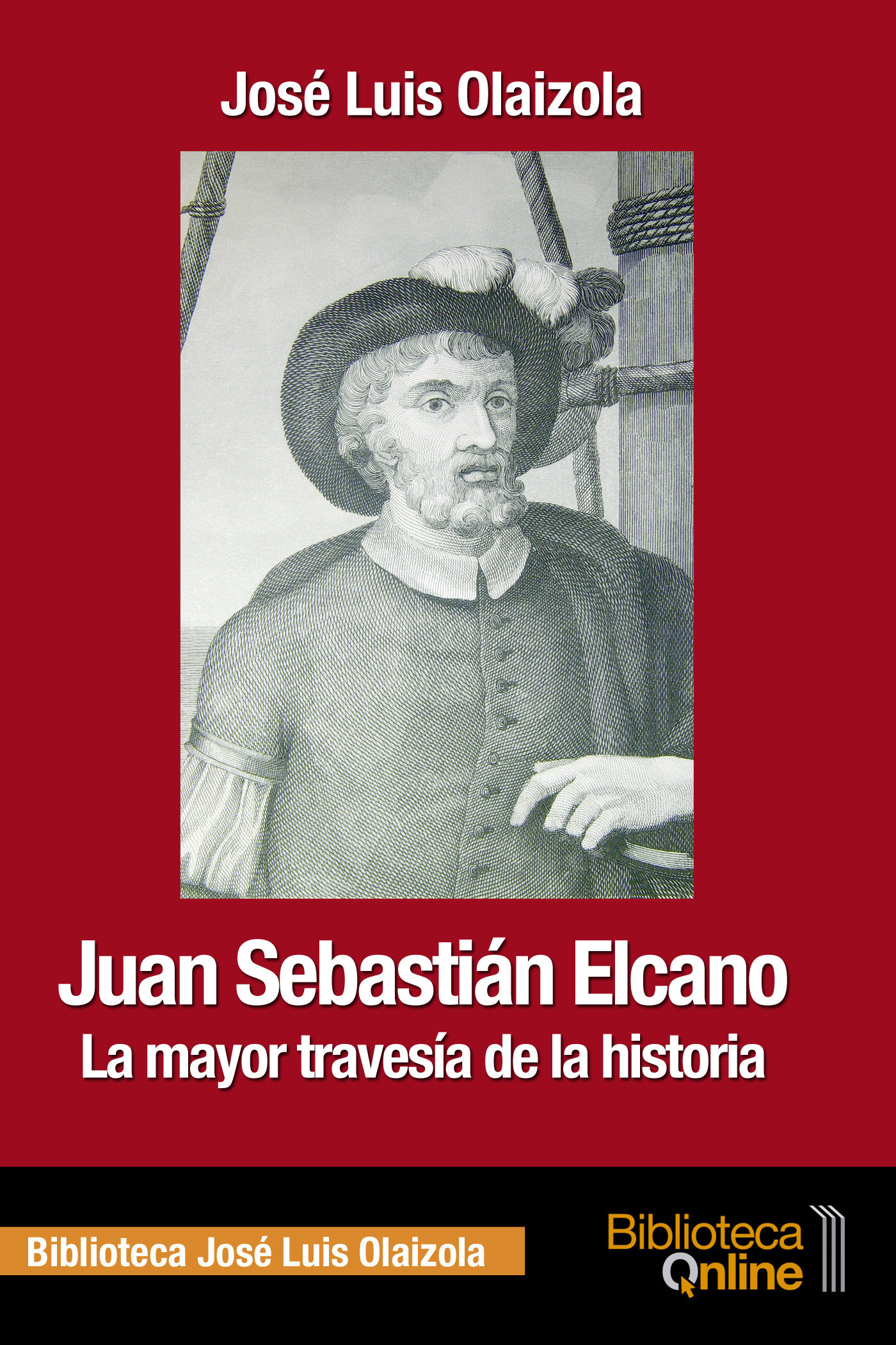 Juan Sebastián Elcano, la mayor travesía de la historia JSE-JLO