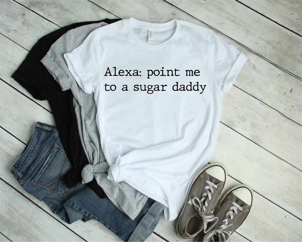 Alexa Sugar Daddy Tee FREE SHIPPING