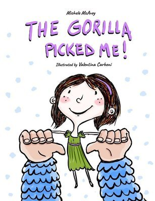 The Gorilla Picked Me! (Softcover)