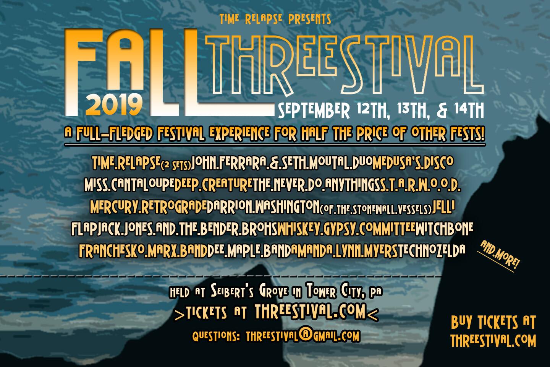 2019 Fall Threestival Pre-Sale Ticket (Will Call)
