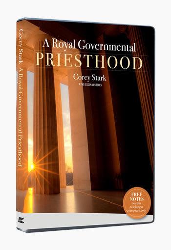 A Royal Governmental Priesthood (2 SESSION MP3-CD SERIES)