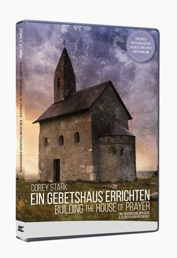 Building the house of prayer / EIN GEBETSHAUS ERRICHTEN (7-Session MP3 CD-Series)