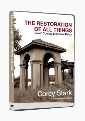 The Restoration of All Things - A Two Session MP3 CD Series
