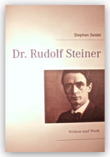Stephan Seidel: Dr. Rudolf Steiner (2013)