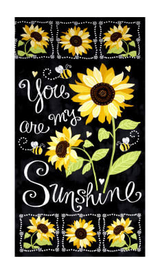 "Timeless Treasures You Are My Sunshine Sunflower Chalkboard 23.5"" Panel Black Fabric"