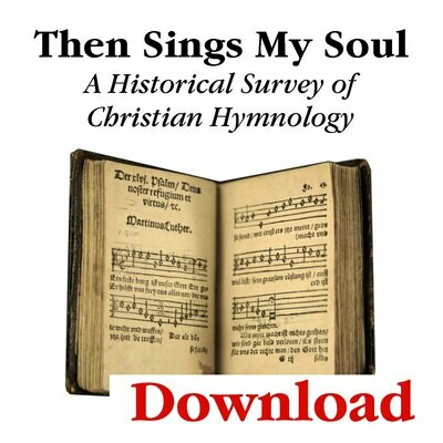 """Then Sings My Soul"" Lesson Series (Digital Download)"