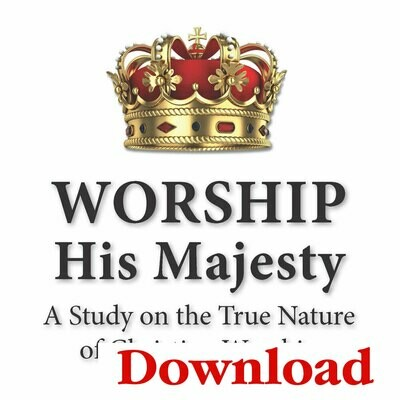 """Worship His Majesty"" Lesson Series (Digital Download)"