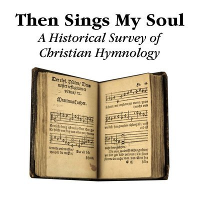 """""""Then Sings My Soul"""" Lesson Series (On CD)"""