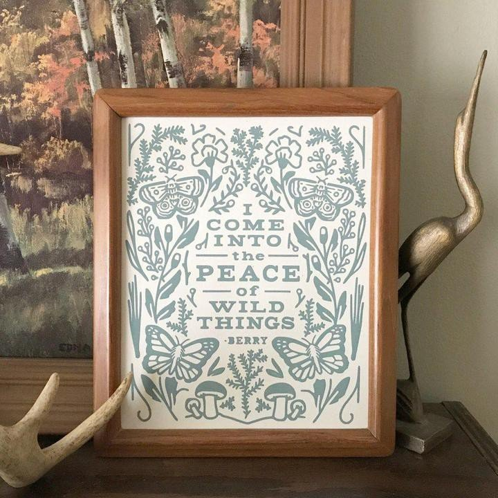 Peace of Wild Things - 8 x 10 Paper Print