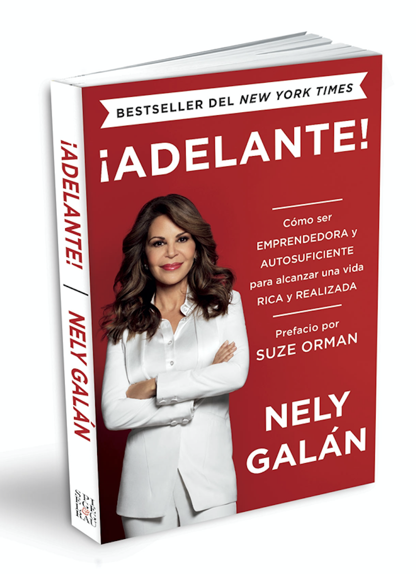 ¡Adelante!: Cómo ser emprendedora y autosuficiente para alcanzar una vida rica y realizada - (Spanish Edition, Paperback) 00001