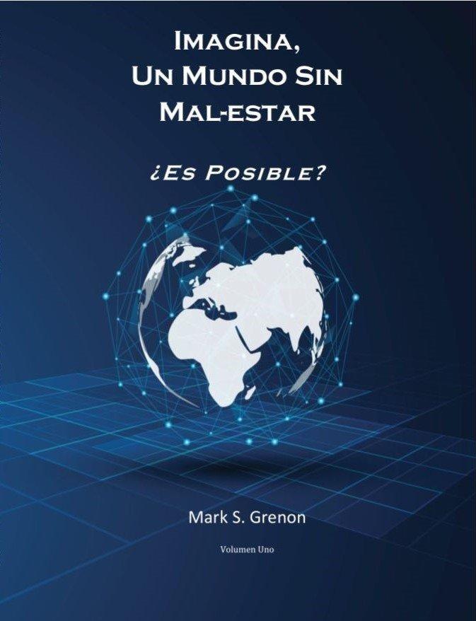 Imagina, Un Mundo Sin MAL-ESTAR ebook Parcial Gratuito