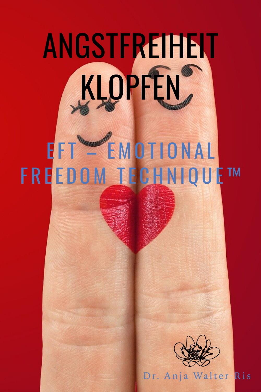 Angstfreiheit Klopfen - EFT – Emotional Freedom Technique