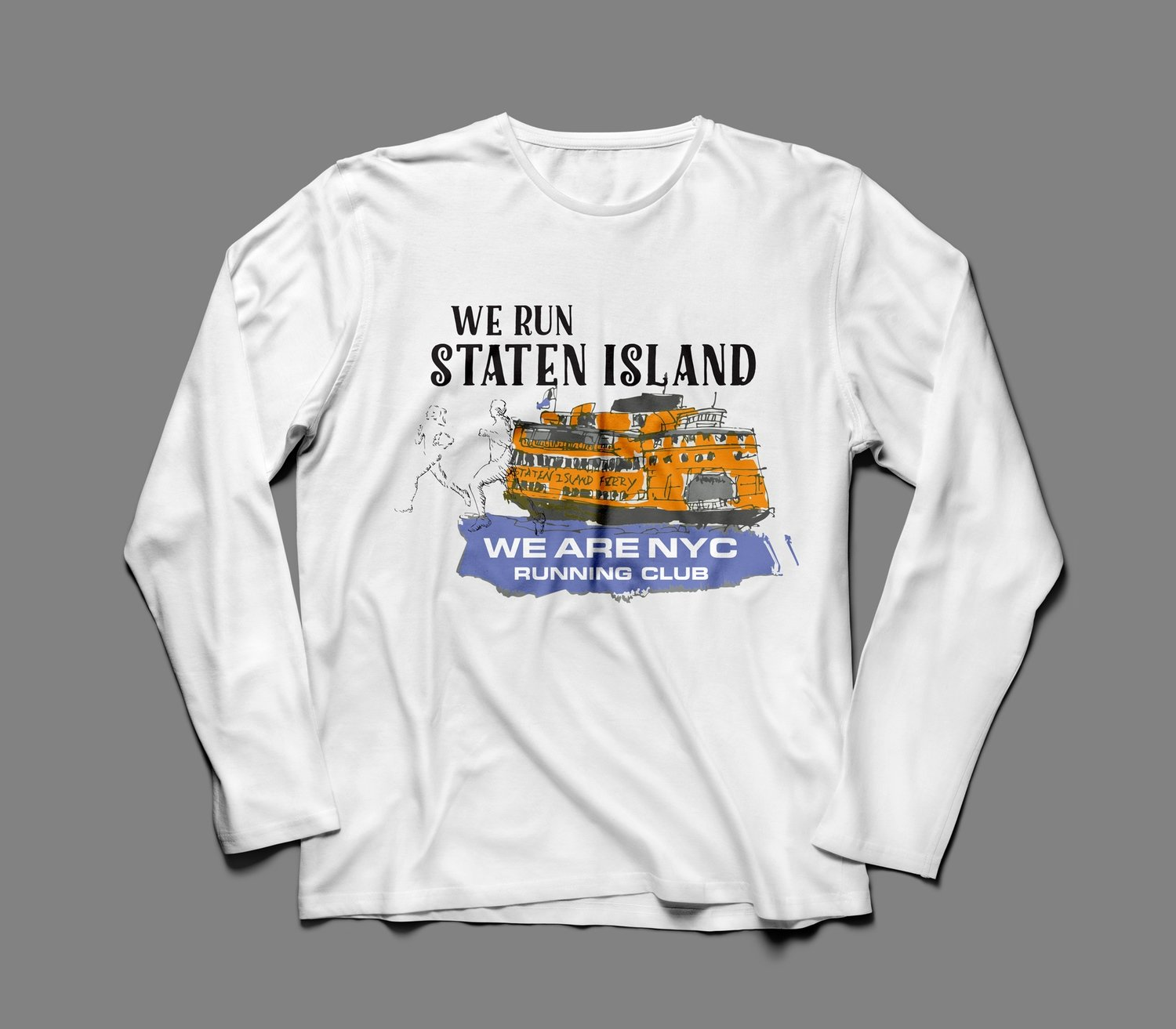 """WE ARE NYC STATEN ISLAND """"FERRY"""" LONG SLEEVE SHIRT"""