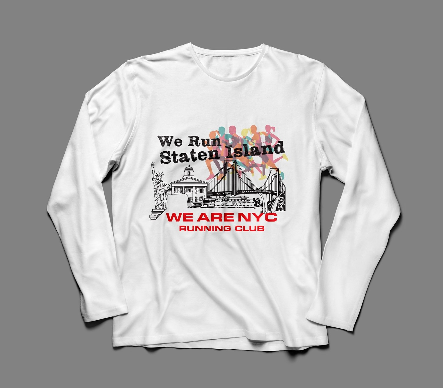 "WE ARE NYC STATEN ISLAND ""RAINBOW"" LONG SLEEVE SHIRT"