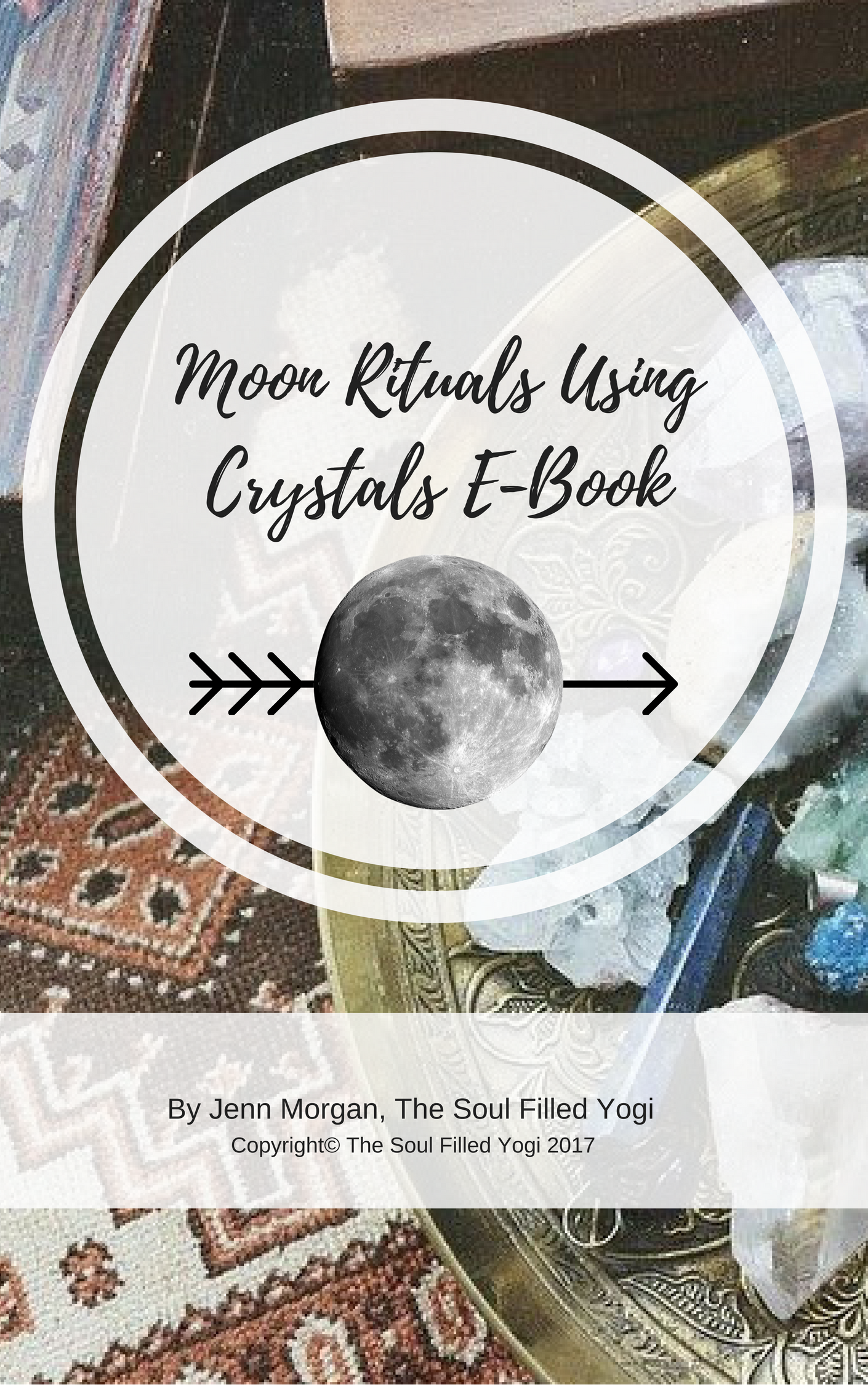 Moon Rituals Using Crystals E-Book (Instant Download) 00005